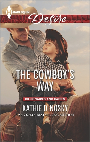 The Cowboy's Way (The Good, the Bad and the Texan, #4)