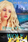 Allure of the Wolf (Seraphine Thomas, #2)