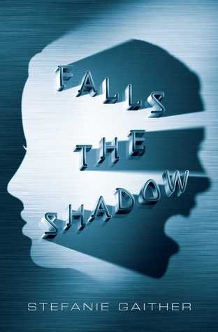 Falls the Shadow (Falls the Shadow #1)