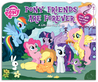 My Little Pony: PonyFriends Are Forever: A Lift-the-Flap Book