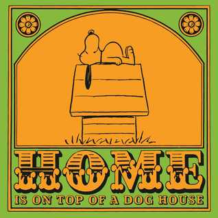 Home is On Top of a Dog House