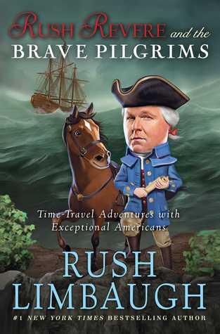 Rush Revere and the Brave Pilgrims(Adventures of Rush Revere 1)