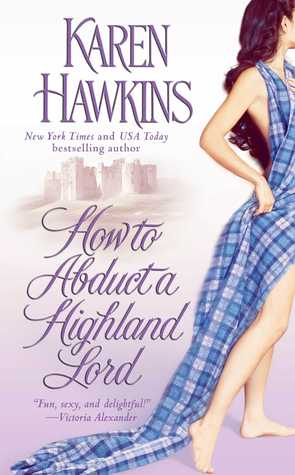 How to Abduct a Highland Lord by Karen Hawkins