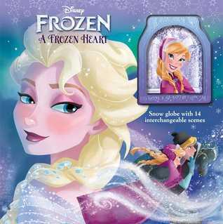 A Frozen Heart: Storybook with Snowglobe (Disney Frozen)
