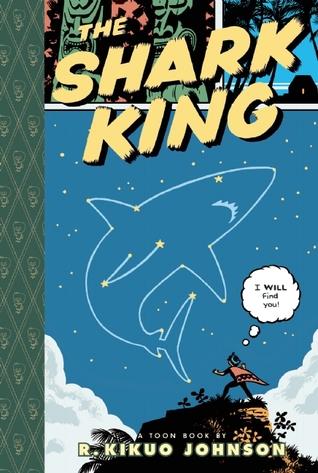 The Shark King by R. Kikuo Johnson