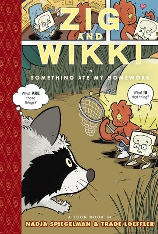Zig and Wikki in Something Ate My Homework by Nadja Spiegelman