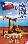 Lay Down the Law (Lone Star Law Series, #1)