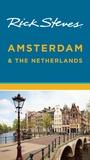Rick Steves' Amsterdam & the Netherlands by Rick Steves