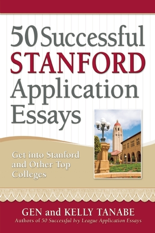 successful stanford application essays get into stanford and  16144242