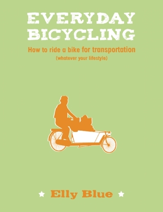 everyday-bicycling-how-to-ride-a-bike-for-transportation-whatever-your-lifestyle