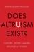Does Altruism Exist?: Cultu...