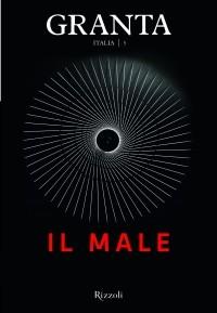 Granta Italia n. 5: Il male