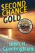Second Chance Gold (Buck Reilly Adventure #4)