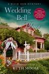 Wedding Bell Blues (Dixie Dew Mystery, #2)
