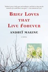 Brief Loves That ...