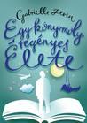 Egy könyvmoly regényes élete by Gabrielle Zevin