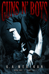 Book cover for Guns n' Boys: Book 1, Part 2 (Guns n' Boys, #2)