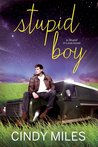 Stupid Boy (Stupid in Love #2)