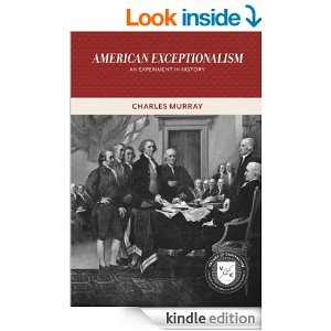 american exceptionalism an experiment in history by charles a murray