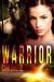 Warrior by Cara Bristol