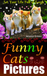 Funny Cats Pictures:Collected Cute, Funny Cats Pictures