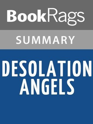 Desolation Angels by Jack Kerouac | Summary & Study Guide