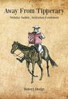 Away from Tipperary: Nicholas Sadleir, Australian Gentleman