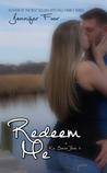 Redeem Me (Kin, #6)