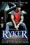 Ryker (Hell's Renegades, #1)
