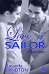 Love A Sailor by Amanda Sandton