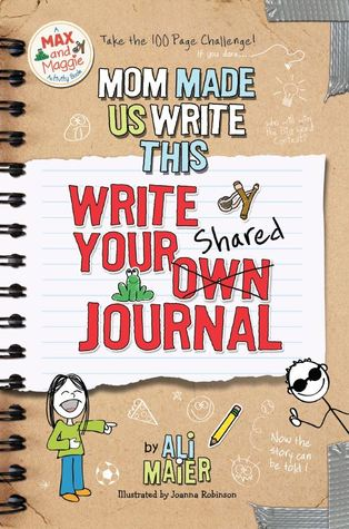 mom-made-us-write-this-write-your-own-shared-journal-a-max-and-maggie-activity-book-2
