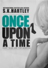 Once upon a Time by Sofie Hartley
