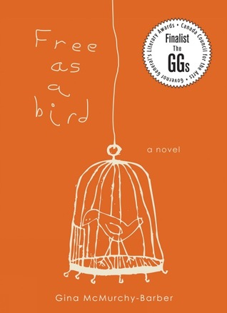 Ebook Free as a Bird by Gina McMurchy-Barber TXT!