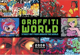 Graffiti World Calendar: Street Art from Around the World