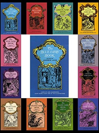 The Blue Fairy Book (136 Illustrations) (Andrew Lang's Rainbow Fairy Books)