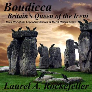 Boudicca britains queen of the iceni by laurel a rockefeller 23248966 fandeluxe Choice Image