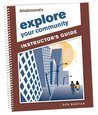 Explore Your Community Instructor's Guide