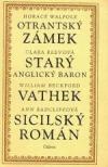 Otrantský zámek Starý anglický baron Vathek Sicilský román