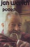 Jan Werich vzpomíná...vlastně Potlach by Jan Werich