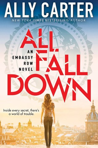 Download and Read online All Fall Down (Embassy Row, #1) books