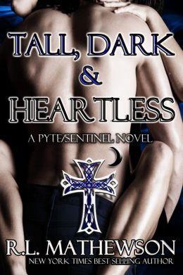 Tall, Dark & Heartless(Pyte/Sentinel 3)