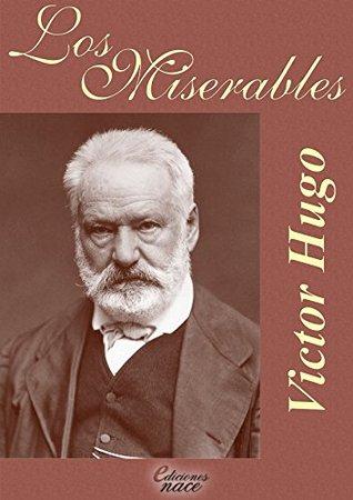 Los Miserables (Con notas de Álvaro Díaz)