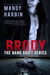 Brody (Bang Shift, #1) by Mandy Harbin