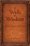 A Walk to Wisdom