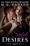 Sinful Desires: Vol. I (Sinful Desires, #1)