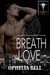 Breath of Love (Rising Dragons, #5)