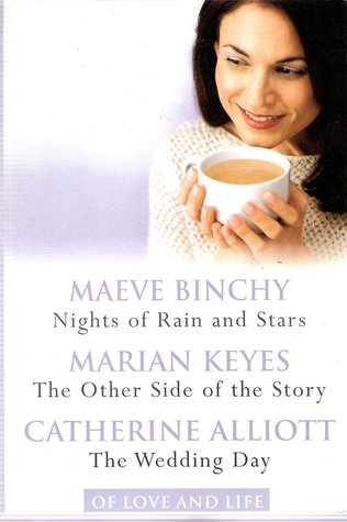 Of Love and Life: Nights of Rain and Stars / The Other Side of the Story / The Wedding Day