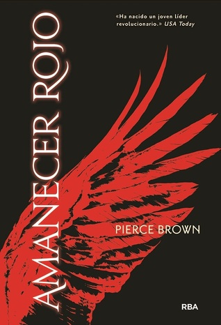 Amanecer rojo by Pierce Brown