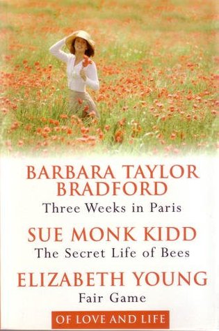Of Love and Life: Three Weeks in Paris / The Secret Life of Bees / Fair Game