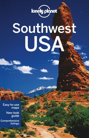 Southwest USA par Amy C. Balfour, Lonely Planet